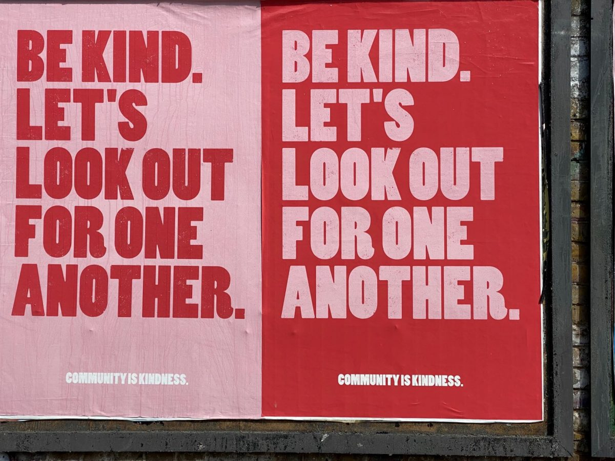 be kind look out for one another sign Covid-19